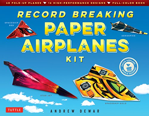 Record Breaking Paper Airplanes Ebook: Make Paper Airplanes Based on the Fastest, Longest-Flying Planes in the World!: Origami Book with 16 Designs (English Edition)