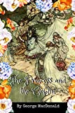 The Princess and the Goblin: With Original Illustrations
