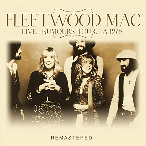 Live... Rumours Tour, LA 1978 -Remastered