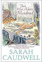 Thus Was Adonis Murdered by Caudwell, Sarah ( AUTHOR ) Oct-18-2012 Paperback