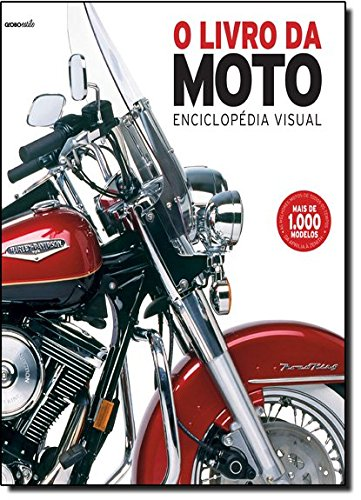 O Livro da Moto. Enciclopédia Visual