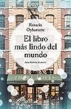 El libro más lindo del mundo: (una historia de amor)
