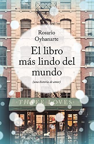 El libro más lindo del mundo de Rosario Oyhanarte