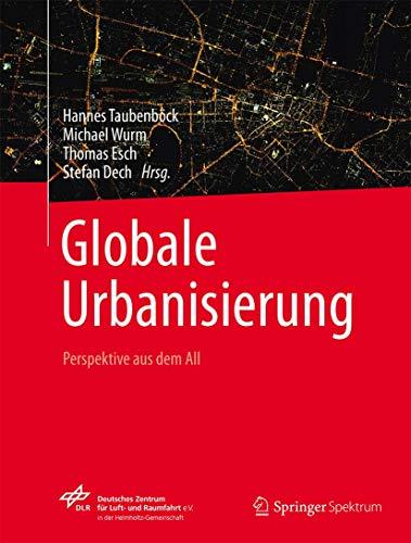 Globale Urbanisierung: Perspektive aus dem All