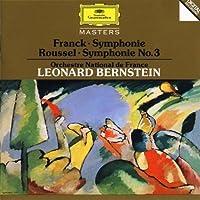 Franck: Symphony in Dm; Roussel: Symphony No. 3