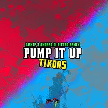 Pump It Up (DJ Skip & Andrea Di Pietro Remix)