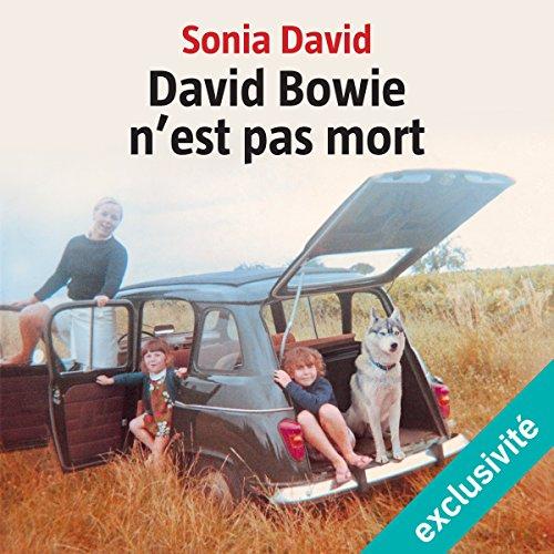Couverture de David Bowie n'est pas mort