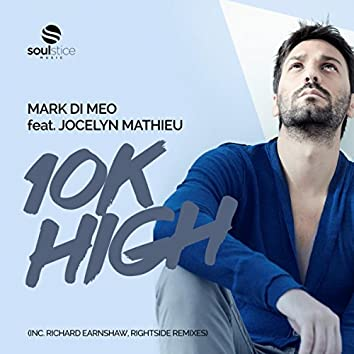 10k High (inc. Richard Earnshaw, Rightside Remixes)