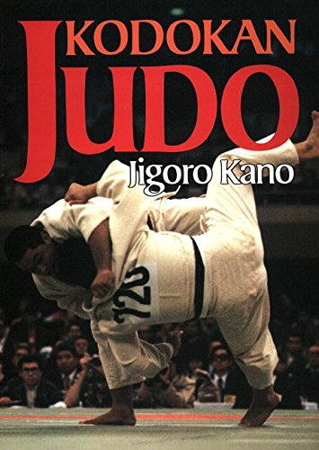 Image OfKodokan Judo: The Essential Guide To Judo By Its Founder Jigoro Kano