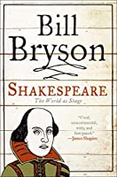 Shakespeare: The World as Stage (Eminent Lives)