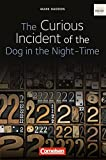 The Curious Incident of the Dog in the Night-Time - Ab 10. Schuljahr. Textband - Cornelsen Verlag GmbH - 01/12/2007