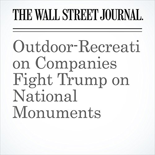Outdoor-Recreation Companies Fight Trump on National Monuments copertina