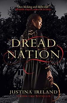 Dread Nation (English Edition) par [Justina Ireland]