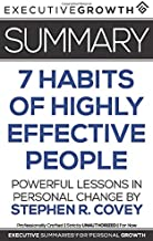 Summary: The 7 Habits of Highly Effective People - Powerful Lessons in Personal Change by Stephen R. Covey