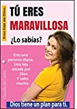 Ebook de AUTO SUPERACIÓN de la mujer: TÚ ERES MARAVILLOSA (BEST SELLERS de emprendimiento)