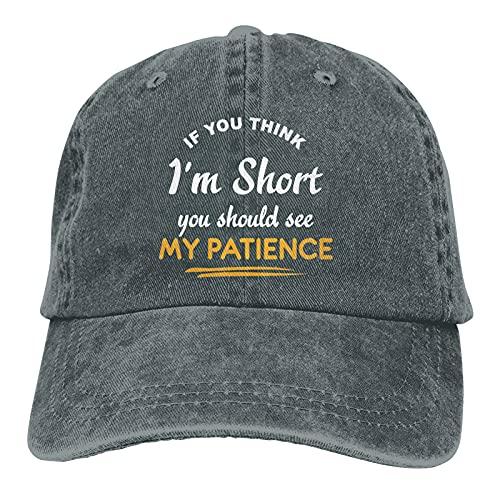 Leumius Si usted piensa que soy corto usted debe ver mi paciencia-3 sombrero,Unisex Deportes Denim Cap Moda Béisbol Sombrero Vintage, ^^, Talla única