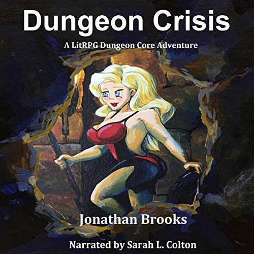 Dungeon Crisis: A LitRPG Dungeon Core Adventure audiobook cover art