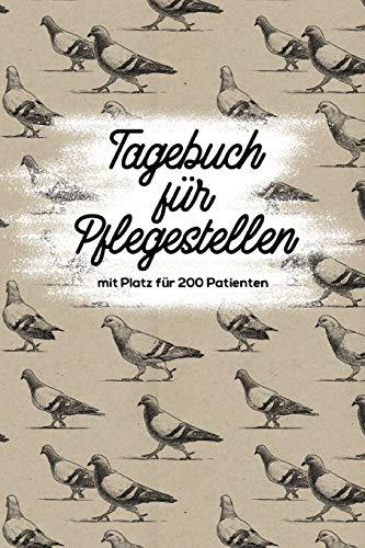 Tagebuch für Pflegestellen mit Platz für 200 Patienten: Protokoll mit 400 Seiten Notizbuch 200 Einträge für Wildtier Pflege im Tierheim, Auffangstationen, Wildvogelhilfen