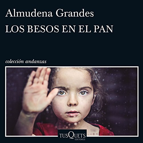 Los besos en el pan                   By:                                                                                                                                 Almudena Grandes                               Narrated by:                                                                                                                                 Aida Badia Gil                      Length: 8 hrs and 23 mins     5 ratings     Overall 4.8
