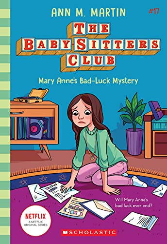 Mary Anne's Bad Luck Mystery (The Baby-sitters Club #17) (17)