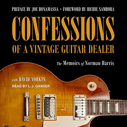 Confessions of a Vintage Guitar Dealer  By  cover art