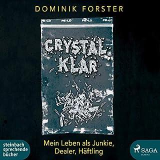 crystal.klar                   Autor:                                                                                                                                 Dominik Forster                               Sprecher:                                                                                                                                 Dominik Forster                      Spieldauer: 8 Std. und 56 Min.     4 Bewertungen     Gesamt 4,3