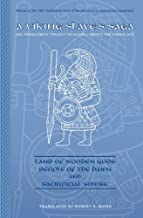 A Viking Slave's Saga: Land of Wooden Gods, People of the Dawn, and Sacrificial Smoke (Arizona Center for Medieval and Renaissance Studies Occasional Publications)