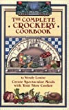 The Complete Crockery Cookbook (The Complete Crockpot Cookbook, 1)