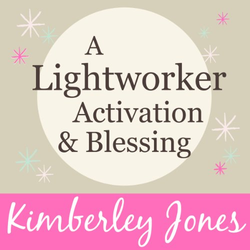 A Lightworker Activation and Blessing for a New World cover art