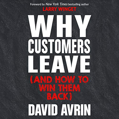 Why Customers Leave (and How to Win Them Back) cover art