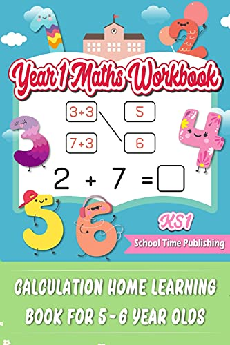 KS1 Year 1 Maths Workbook: Calculation Home Learning Book for 5-6 Year Olds