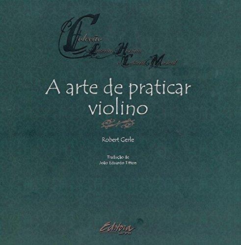 A arte de praticar violino