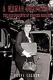 A Woman Unafraid: The Achievements Of Frances Perkins