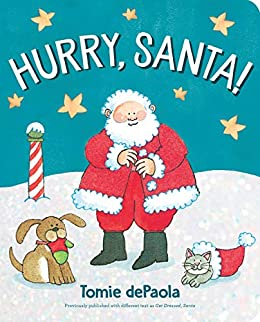 Hurry, Santa! by [Tomie dePaola]