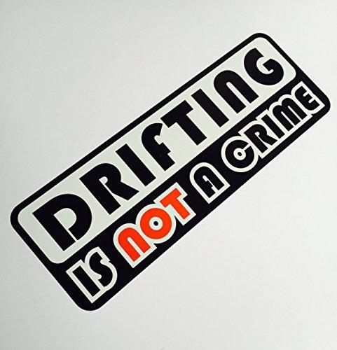 Drifting is not a crime Drift Winter Tuning JDM Sticker aufkleber dapper illest