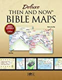 Deluxe Then & Now Bible Maps - Paperback