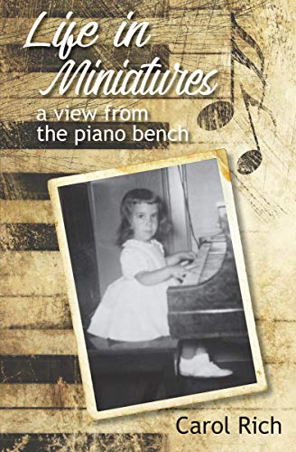 Life in Miniatures: a view from the piano bench