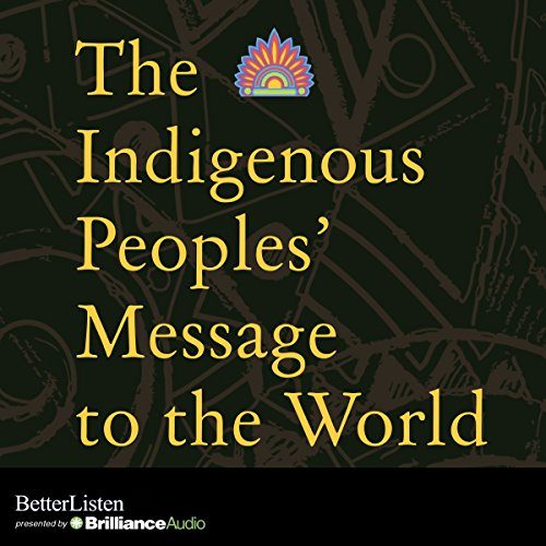 The Indigenous Peoples' Message to the World cover art