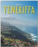 Reise durch TENERIFFA - Ein Bildband mit über 200 Bildern auf 140 Seiten - STÜRTZ Verlag: Ein Bildband mit über 200 Bildern - STÜRTZ Verlag [Gebundene Ausgabe] - Ralf Nestmeyer