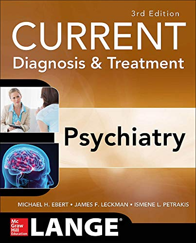 CURRENT Diagnosis & Treatment Psychiatry, Third Edition (LANGE CURRENT Series)