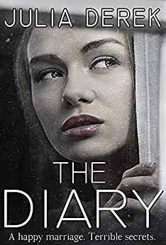 The Diary: The Complete Story (Loving a Killer) by [Julia Derek]