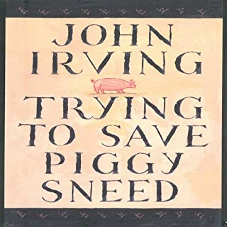Trying to Save Piggy Sneed cover art