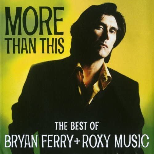 ブライアン・フェリー & Bryan Ferry & ロキシー・ミュージック