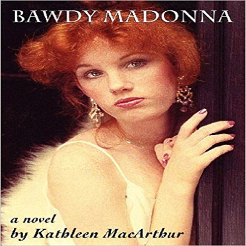 Bawdy Madonna audiobook cover art
