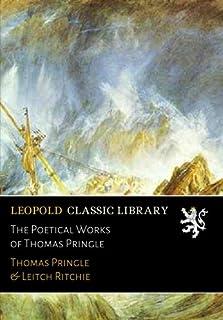 The Poetical Works of Thomas Pringle