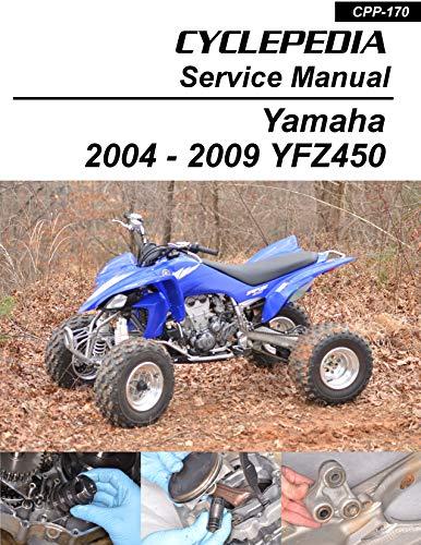2004-2009 Yamaha YFZ450 Sport Quads Service Manual (English Edition)