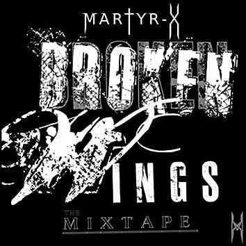 Broken Wings the Mixtape