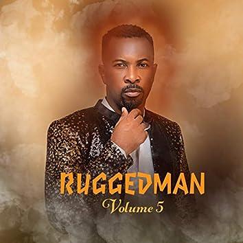 Ruggedman, Vol. 5
