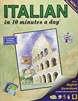 ITALIAN in 10 minutes a day: Language course for beginning and advanced study. Includes Workbook, Flash Cards, Sticky Labels, Menu Guide, Software, Glossary, and Phrase Guide. Grammar. Bilingual Books, Inc. (Publisher)