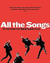 All the Songs: The Story Behind Every Beatles Release (9/22/13)